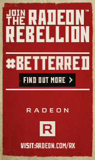 The Gaming Revolution. Join the RADEON Rebellion. AMD RX 480