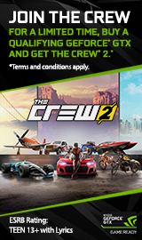 Join the Crew. For a limited time, buy a qualifying GeForce GTX and get Crew 2.