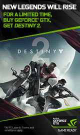 New Legends will Rise. NVIDIA. Destiny 2.