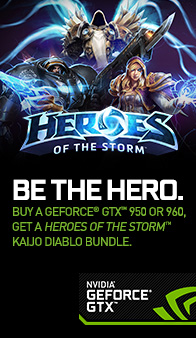 NVIDIA GeForce. Be the Hero. Heroes of the Storm.