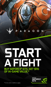 NVIDIA. Start A Fight. Buy GEFORCE GTX. Get $115 of In-Game Value.