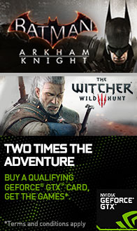 NVIDIA. The Witcher 3 - Wild Hunt & Batman - Arkham Knight