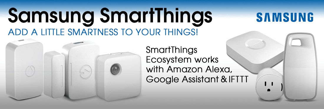 Samsung Smart Things. Add a little smartness to your things.