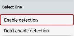 ESET Mobile Setup, Enable Detection