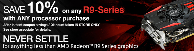 AMD Radeon R9 Savings!