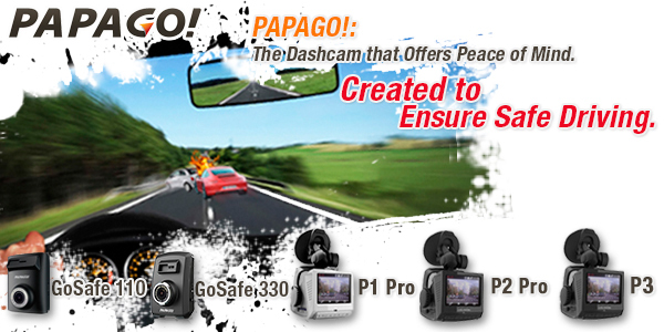 PAPAGO! Created to Ensure Safe Driving!