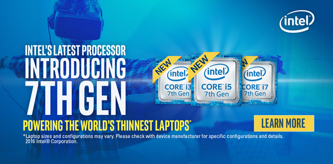 Introducing Intel 7th Gen Processors - Learn More