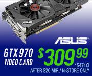 ASUS GTX 970 Video Card - $309.99
