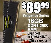 Corsair Vengence Series 16GB DDR4-3000 RAM $89.99