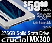 Crucial MX300 275GB SSD $59.99 Bundled