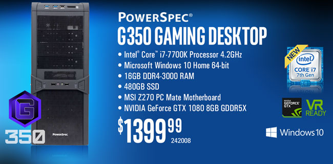 PowerSpec G350 Gaming Desktop - $1399.99