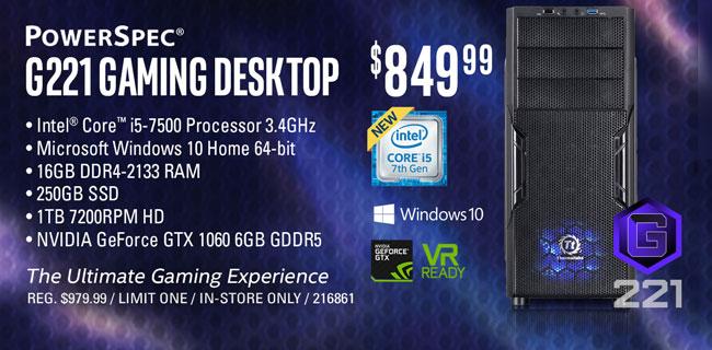 PowerSpec G221 Gaming Desktop - $849.99