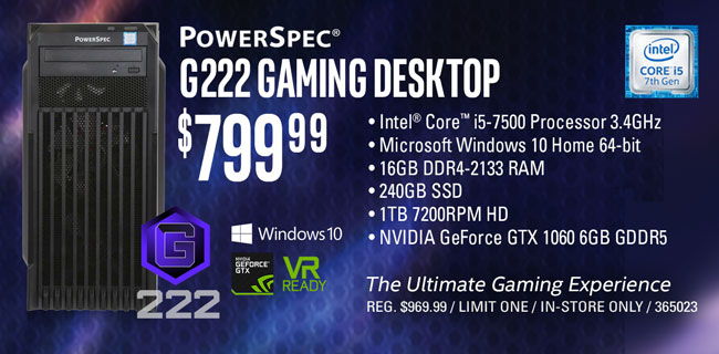 PowerSpec G222 Gaming Desktop - $799.99