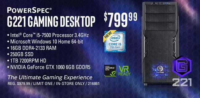 PowerSpec G221 Gaming Desktop - $799.99