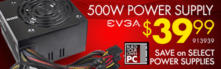 EVGA 500W Power Supply - $39.99