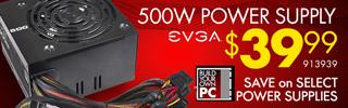 EVGA 500W Power Supply - $39.99