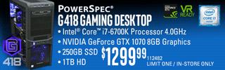 PowerSpec G418 Gaming Desktop - $1299.99