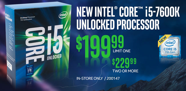 New Intel Core i5-7600K Unlocked Processor - $199.99 limit one, $229.99 two or more