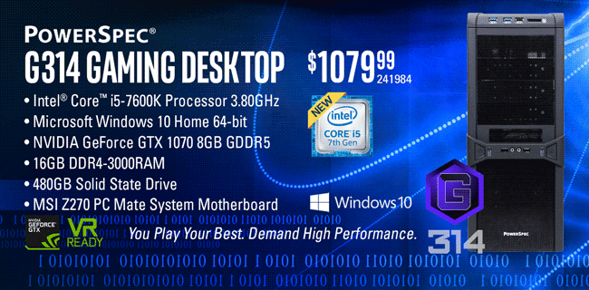 PowerSpec G314 Gaming Desktop - $1079.99