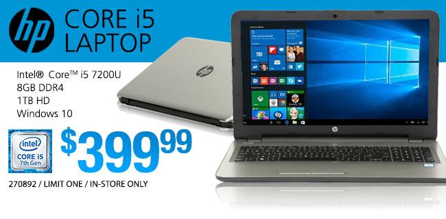 HP Core i5 Laptop - $399.99