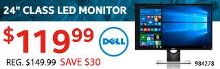 "24"" Class LED Monitor - $119.99"