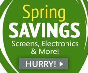 Spring Savings: Screens, Electronics and More - Hurry!
