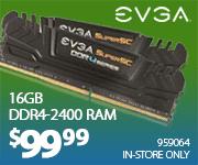 EVGA 16GB DDR4-2400 RAM $99.99