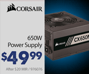 Corsair 650W Power Supply $49.99 after $20 MIR
