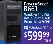 PowerSpec B661 - $599.99