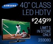 Samsung 40 inch class LED HDTV $249.99