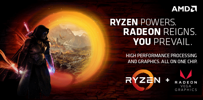 Ryzen Powers. Radeon Reighs. You Prevail. High performance processing and graphics. All on one chip.