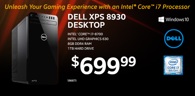 Dell XPS 8930 Desktop. Unleash your gaming experience with an Intel Core i7 processor. Intel Core i7-8700, Intel UHD graphics 630, 8GB DDR4 RAM, 1TB hard drive. $699.99. SKU 586875