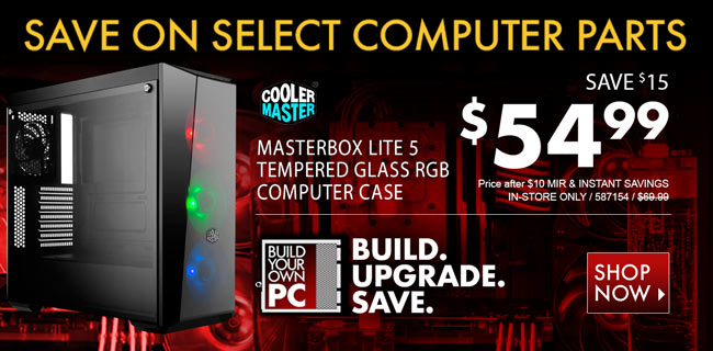 Coolermaster Masterbox Lite 5 Tempered Glass RGB Computer Case - $54.99 after Instant Savings and MIR. In-Store Only. SKU 587154. Save on select computer parts. Build. Upgrade. Save. Shop Now