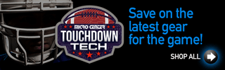 Touchdown Tech - Save on the latest gear for the game