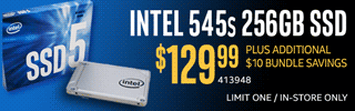 TIntel 545s 256GB SSD - $129.99 plus $10 additional bundle savings; Limit one, in-store only, SKU 413948