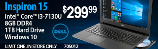 Dell Inspiron 15 Core i7-8700 8GB DDR4 1TB hard drive Windows 10 $299.99 Limit one. In store only.