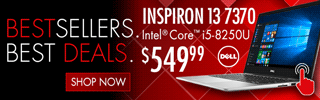 BESTSELLERS. BEST DEALS; Dell Inspiron 13 7370 Laptop - $549.99; Intel Core i5-8250U; SHOP ALL