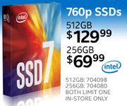 Intel 760p SSDs - 512GB $129.99; 256GB $69.99, 512GB SKU 704098, 256GB SKU 704080; each limit one, in-store only