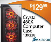 Corsair Crystal 460X Computer Case$129.99