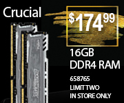 Crucial 16GB DDR4 RAM $174.99 Limit two. In store only.