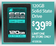 Professional 120GB SSD $39.99 Limit one In store only