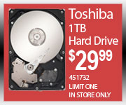 Toshiba 1TB Hard Drive $29.99 Limit one In store only