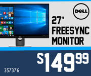 Dell 27-inch FreeSync Monitor - $149.99; SKU 364711