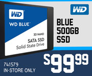 WD Blue 500GB SSD - $99.99 - SKU 741579, In-Store Only