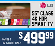 LG 55 Inch Class 4K HDR Smart TV - $499.99 - SKU 744862,  In-Store Only