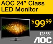 AOC 24 inch class LED Monitor $99.99 sku 128561