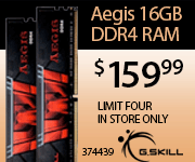 G. Skill 16GB DDR4 RAM $159.99 sku 374439 Limit 4