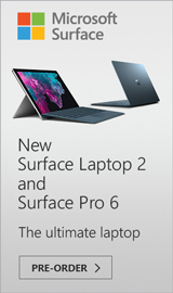 Pre-Order the Surface Pro 6 and Surface Laptop 2 today!