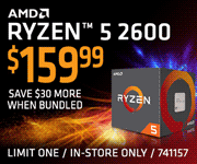 AMD Ryzen 5 2600 Processor - $189.99; Save $30 more when bundled; Limit one, in-store only, SKU 741157