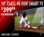 Samsung 50-inch Class 4K HDR Smart TV - $399.99; Limit one, SKU 810978